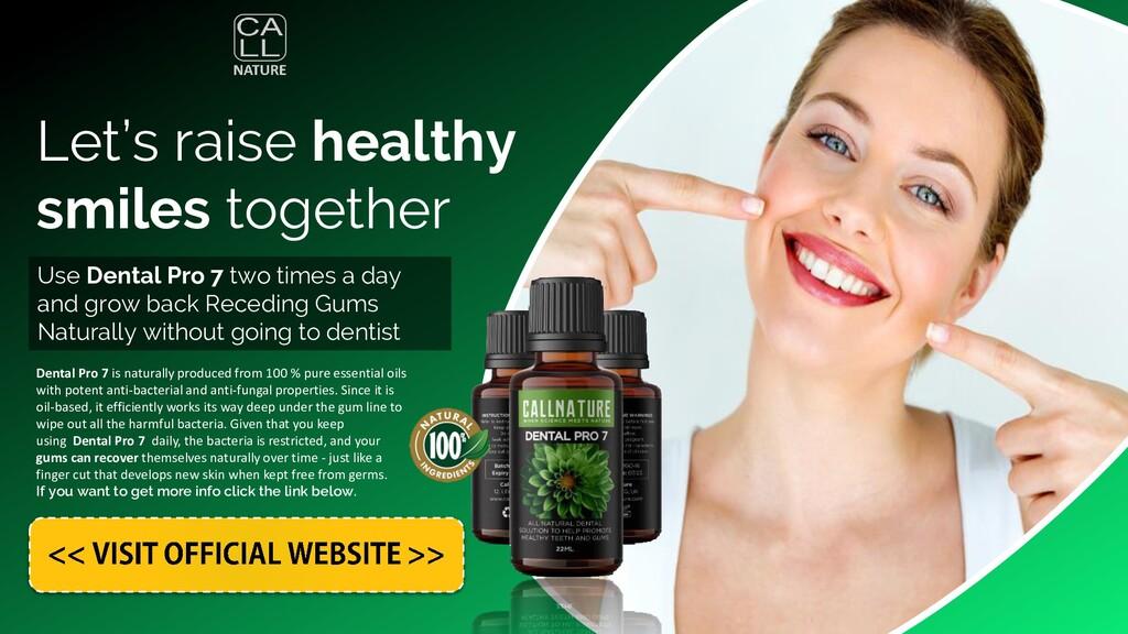 Dental Pro 7 For Receding Gums